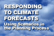 Responding to Climate Forecasts