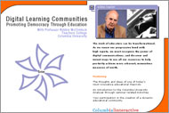 Digital Learning Communities: Democracy Through Education