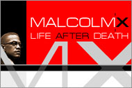 Malcolm X: Life After Death