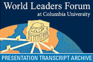 World Leaders Forum Transcript Archive (2005)