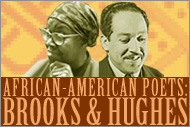 The African American Poets: Brooks and Hughes