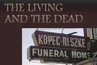 Funeral Homes: The Living and the Dead