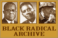 Black Radical Archive
