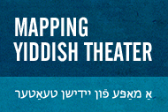 Mapping Yiddish Theater