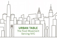 Urban Table: The Food Movement Serving NYC